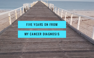 FIVE YEARS ON FROM MY CANCER DIAGNOSIS, five freakin years!