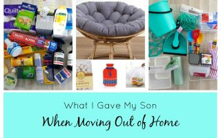 WHAT I GAVE MY SON WHEN MOVING OUT OF HOME