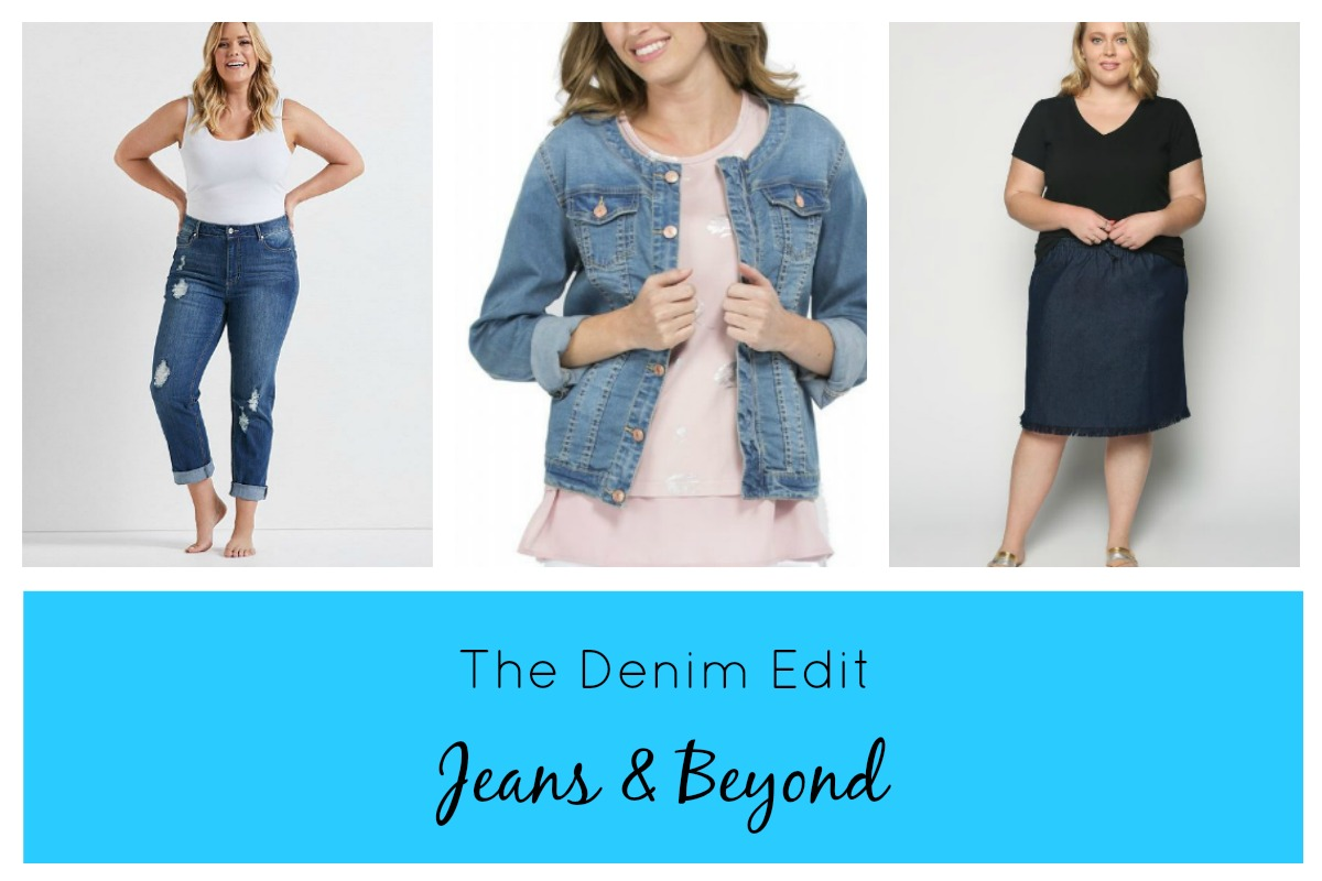 2b989733a4a THE DENIM EDIT - Jeans and Beyond - Styling Curvy