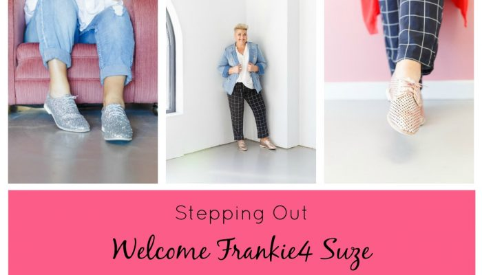 STEPPING OUT…WELCOME FRANKIE4 SUZE