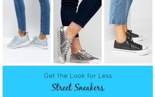 Get The Look For Less – Street Sneakers